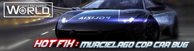 HOT FIX Murcielago Cop Car Bug